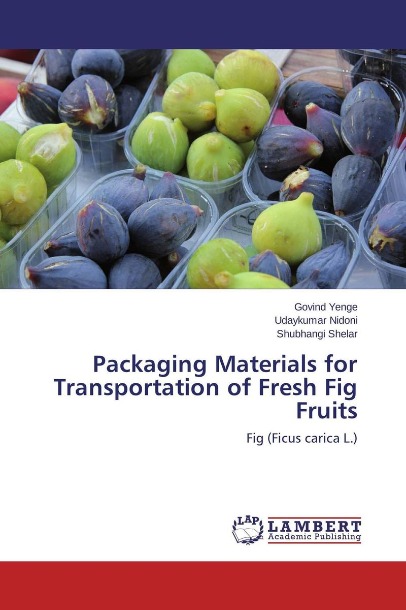 Packaging Materials for Transportation of Fresh Fig  Fruits packaging design successful packaging for specific customer groups