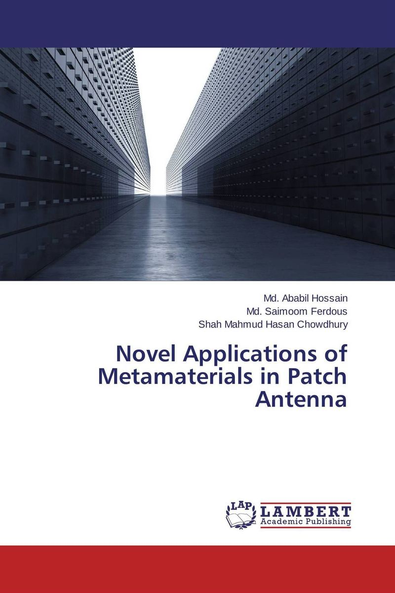 Novel Applications of Metamaterials in Patch Antenna the lonely polygamist – a novel