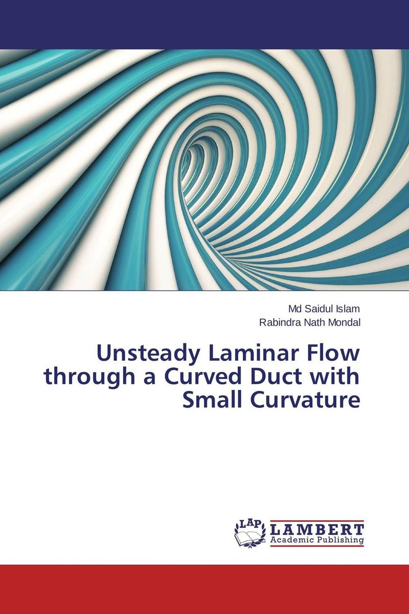 купить Unsteady Laminar Flow through a Curved Duct with Small Curvature недорого