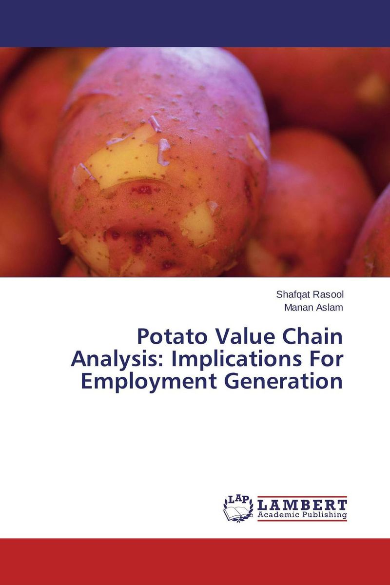 Potato Value Chain Analysis: Implications For Employment Generation honey value chain analysis