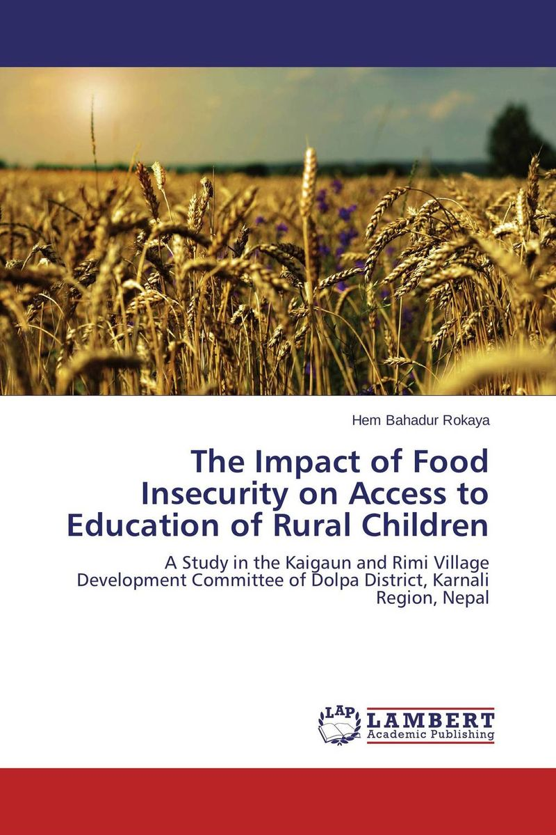 The Impact of Food Insecurity on Access to Education of Rural Children straight talk on insecurity