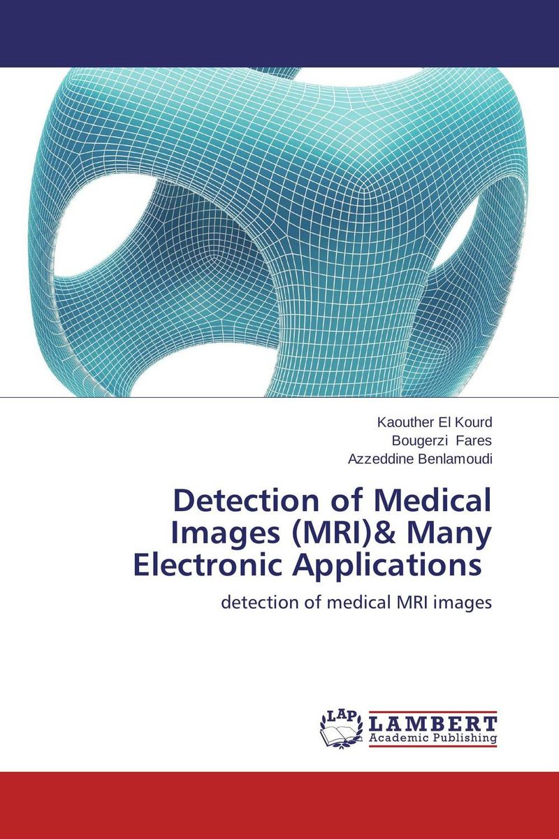 Detection of Medical Images (MRI)& Many Electronic Applications мобильный телефон bq mobile bq 2831 step xl белый