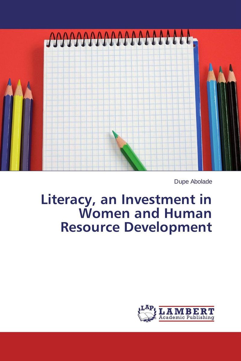 Literacy, an Investment in Women and Human Resource Development abhaya kumar naik socio economic impact of industrialisation