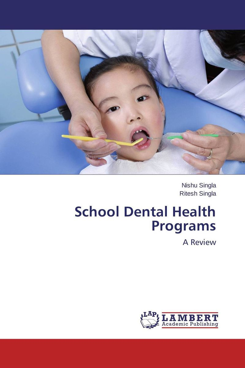 School Dental Health Programs simranjeet kaur amaninder singh and pranav gupta surface properties of dental materials under simulated tooth wear