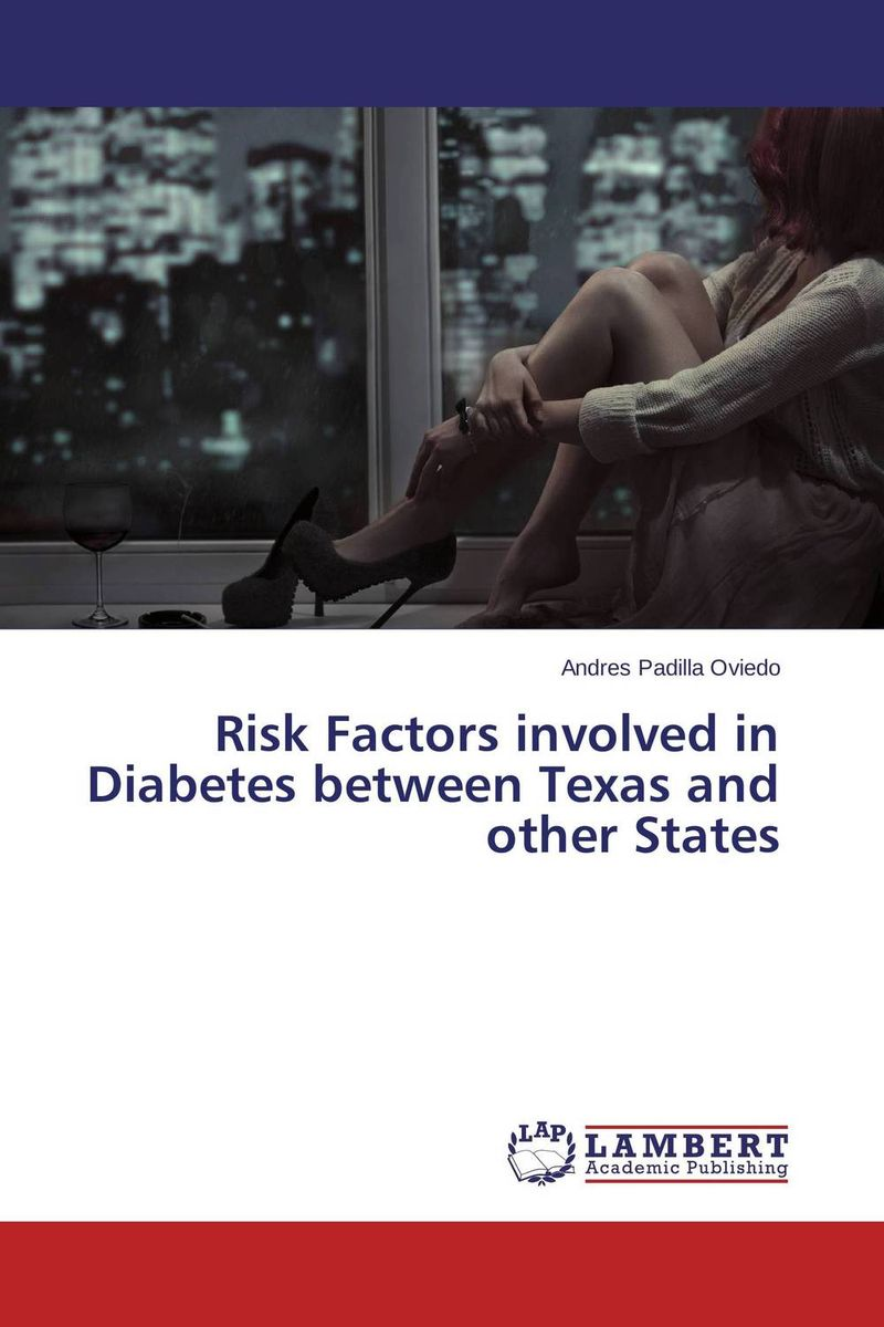 Risk Factors involved in Diabetes between Texas and other States abo and genetic risk factors associated with venous thrombosis