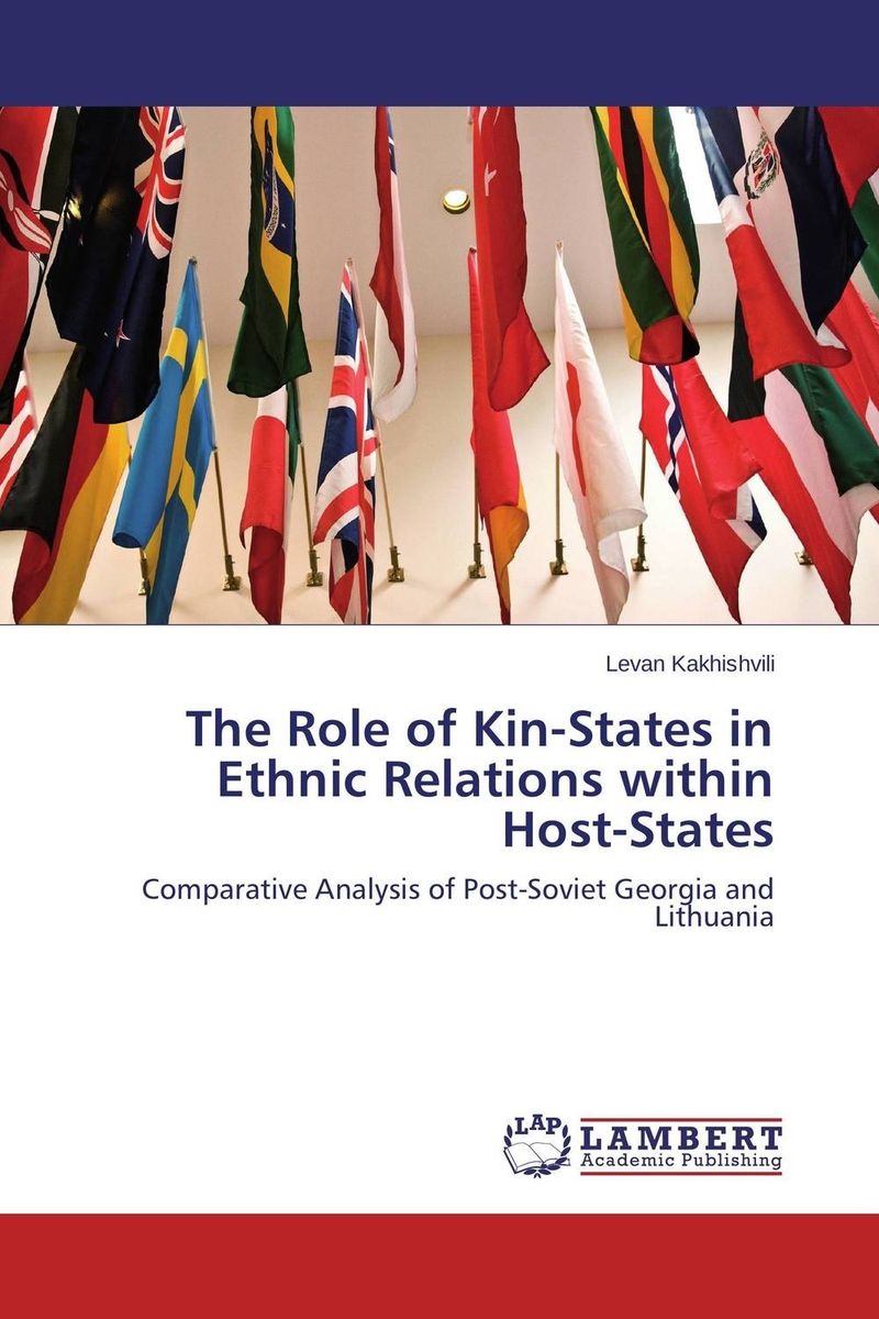 The Role of Kin-States in Ethnic Relations within Host-States managing the store