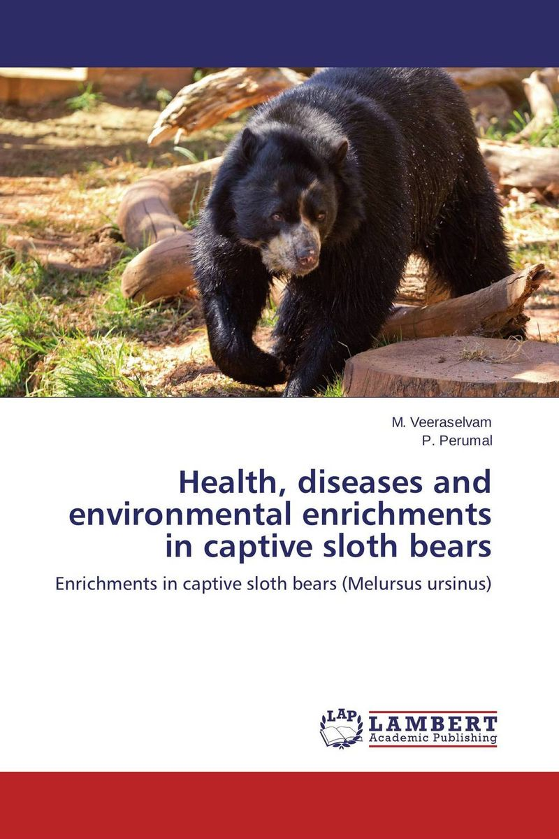 Health, diseases and environmental enrichments in captive sloth bears captive