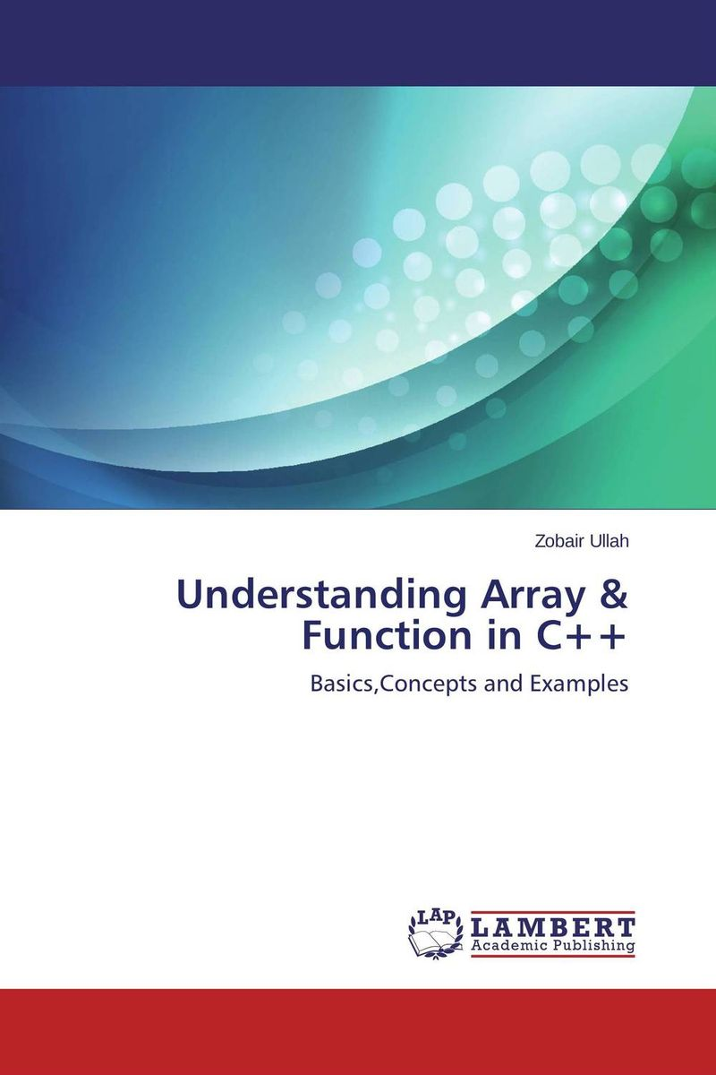 Understanding Array & Function in C++ the little book of batman