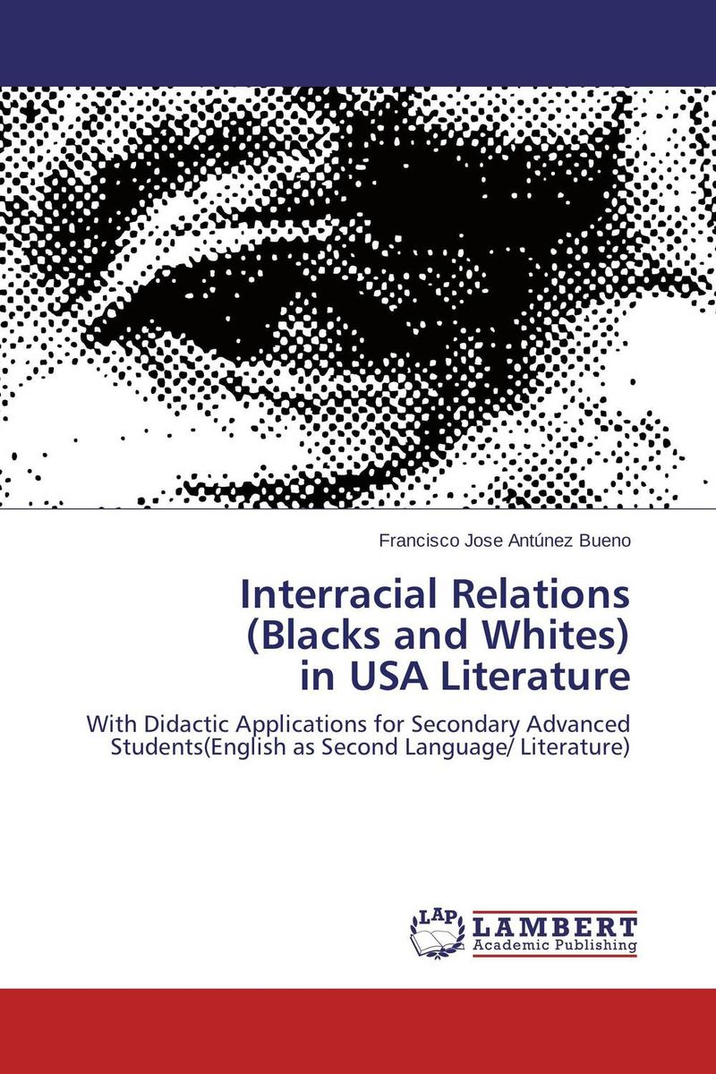 Interracial Relations  (Blacks and Whites)  in USA Literature металлоискатель whites treasuremaster отзывы форум