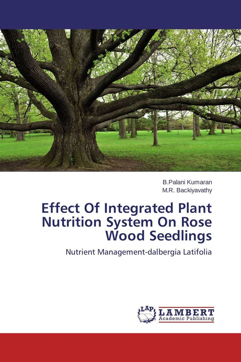 Effect Of Integrated Plant Nutrition System On Rose Wood Seedlings jiangsu seedlings 12