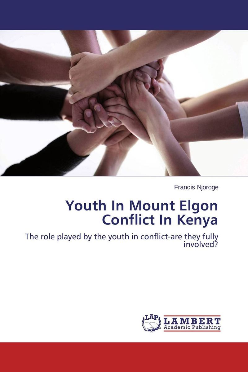 Youth In Mount Elgon Conflict In Kenya peace building strategies and sustainable peace in rwanda and burundi