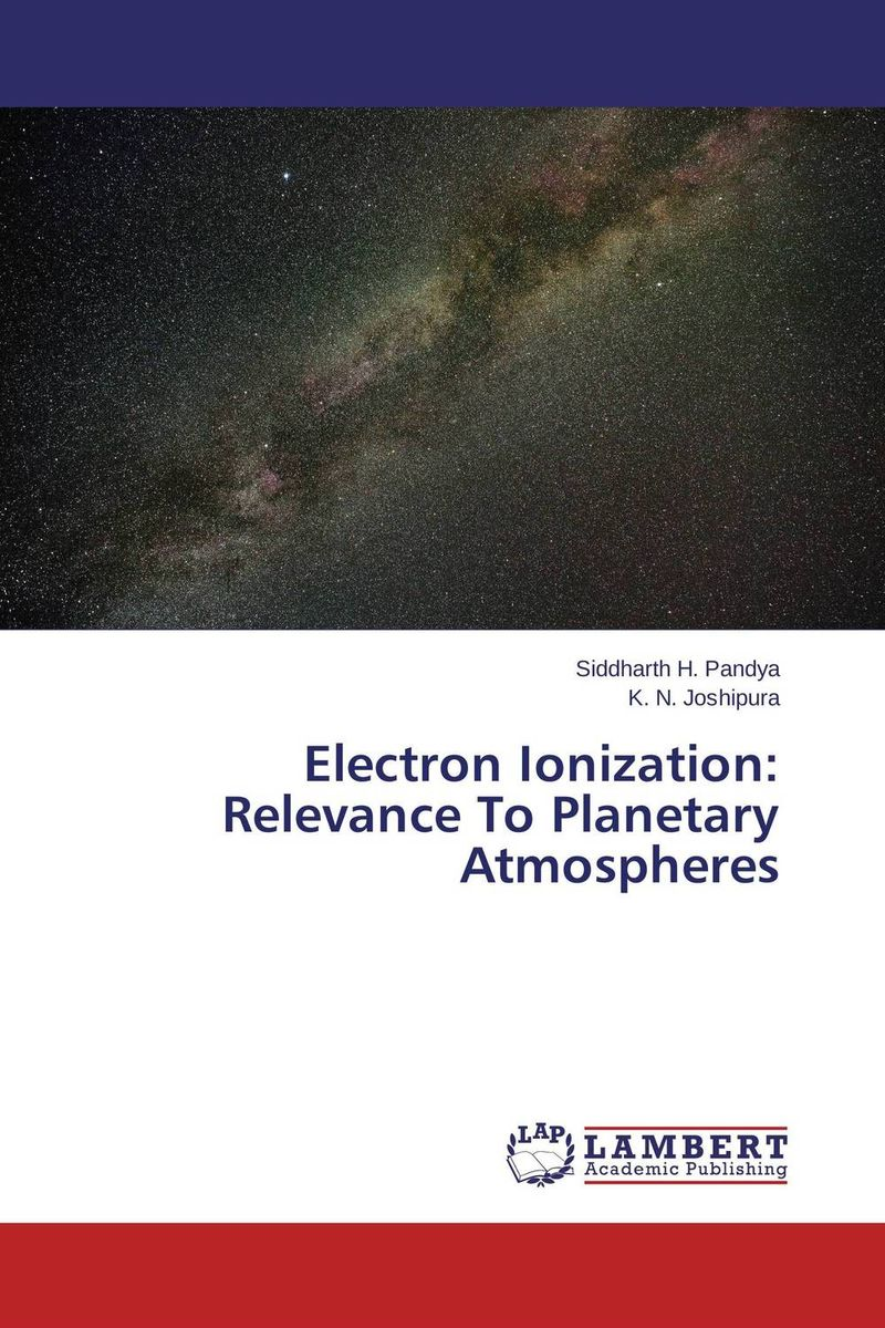 Electron Ionization: Relevance To Planetary Atmospheres violet ugrat ways to heaven colonization of mars i