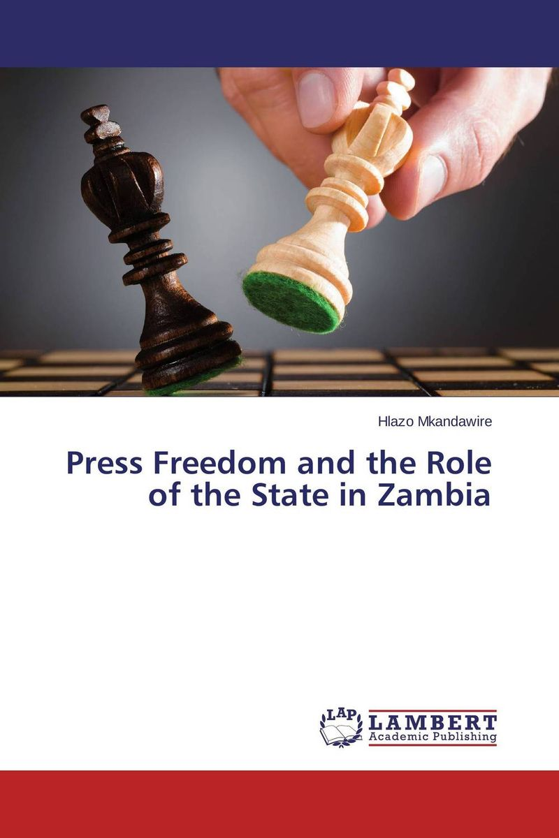 "Press Freedom and the Role of the State in Zambia freedom a documentary history of emancipation 1861a€""1867 2 volume set"