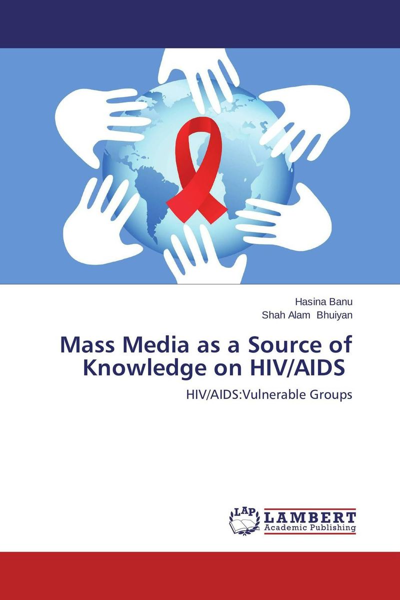 Mass Media as a Source of Knowledge on HIV/AIDS i never knew that about ireland