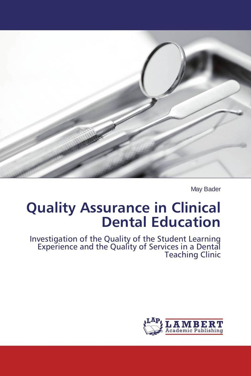 Quality Assurance in Clinical Dental Education clinical diagnosis for dental students