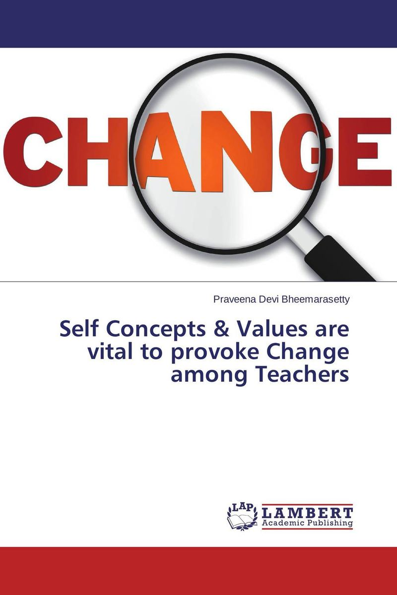 Self Concepts & Values are vital to provoke Change among Teachers desmedt new developments in electromyogr neurophys iol new concepts of motor unit neuromuscdis