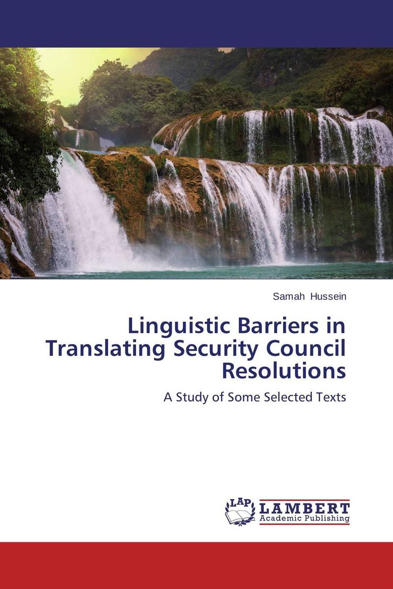 Linguistic Barriers in Translating Security Council Resolutions cultural and linguistic hybridity in postcolonial text