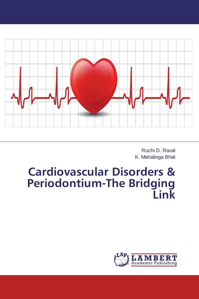 Cardiovascular Disorders & Periodontium-The Bridging Link psychosomatic oral disorders