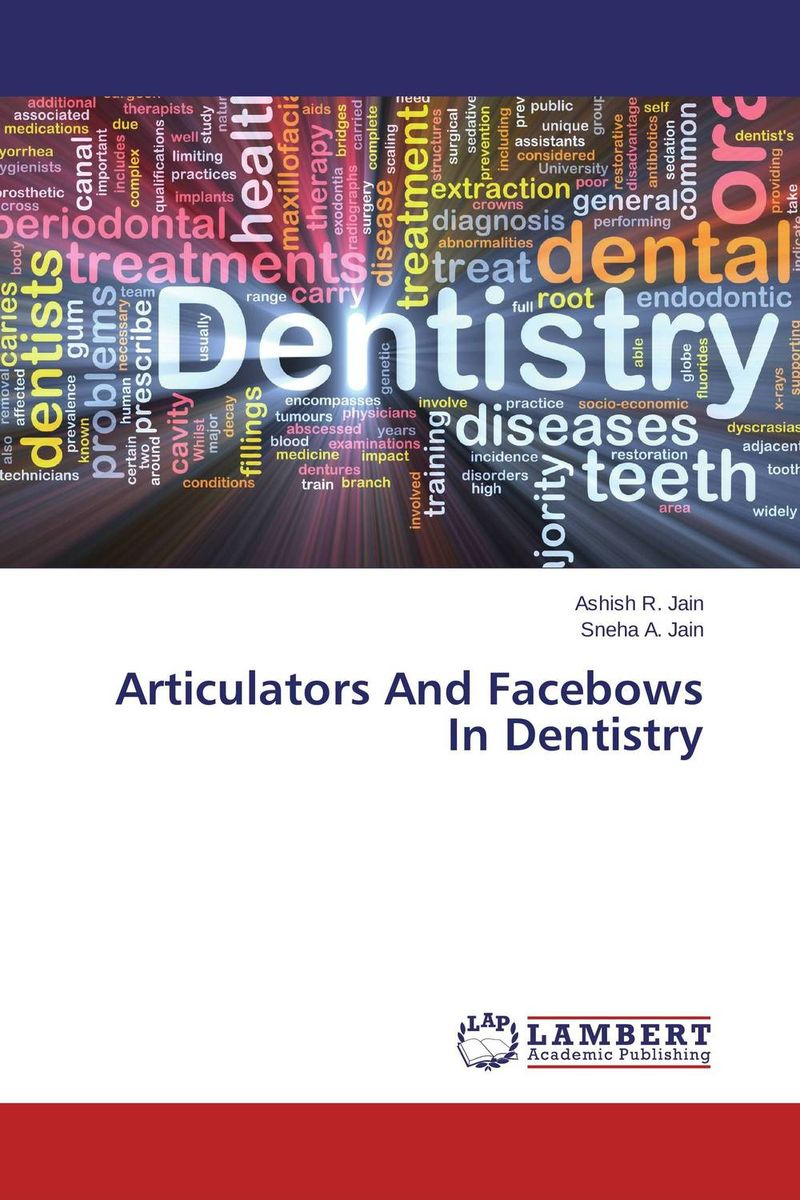Articulators And Facebows In Dentistry the reader