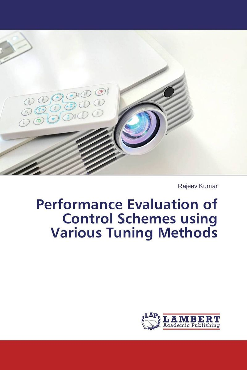 Performance Evaluation of Control Schemes using Various Tuning Methods evaluation of the internal control practices