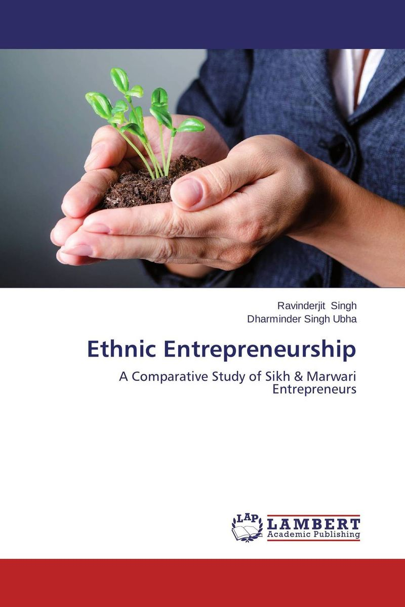 Ethnic Entrepreneurship seeing things as they are