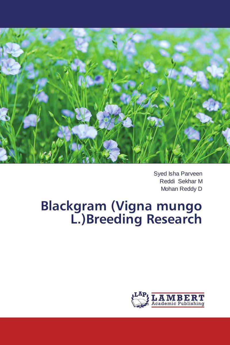 Blackgram (Vigna mungo L.)Breeding Research nafisa farooq and nasir mehmood cicer arietinum and vigna mungo antifungal ca afp gene and assays