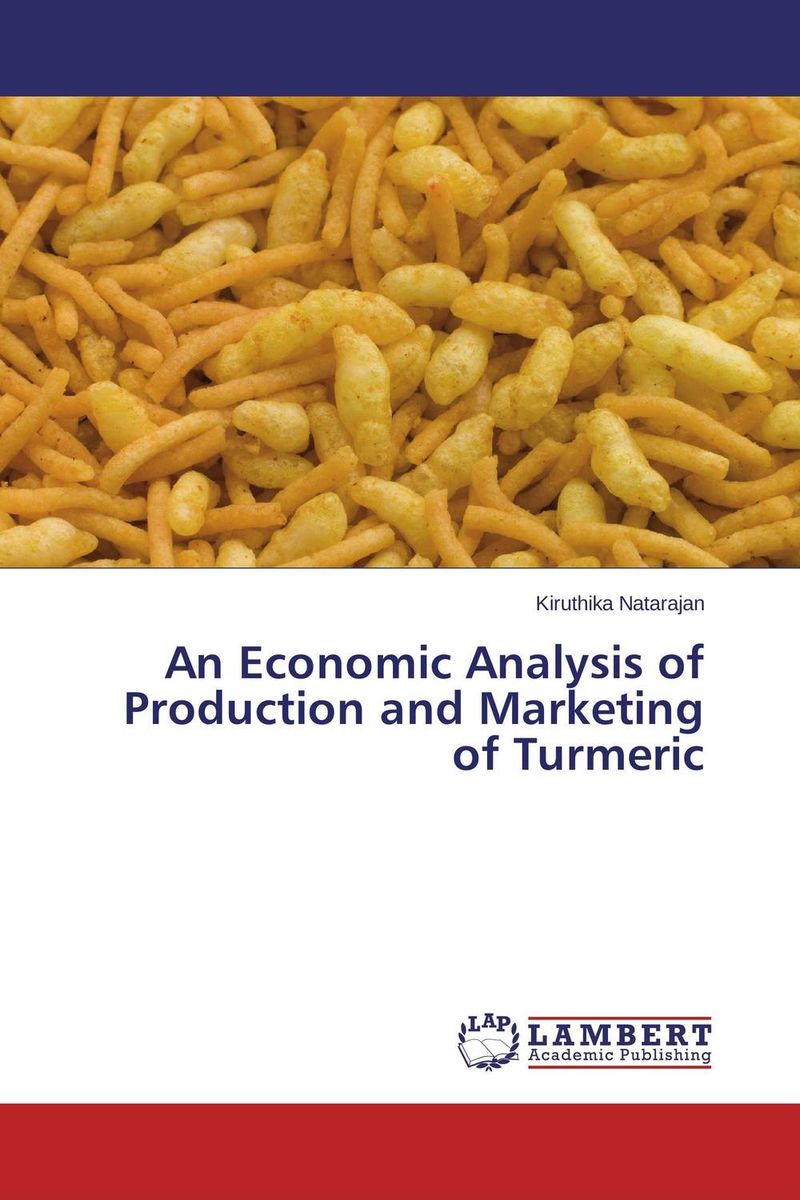 An Economic Analysis of Production and Marketing of Turmeric economic methodology