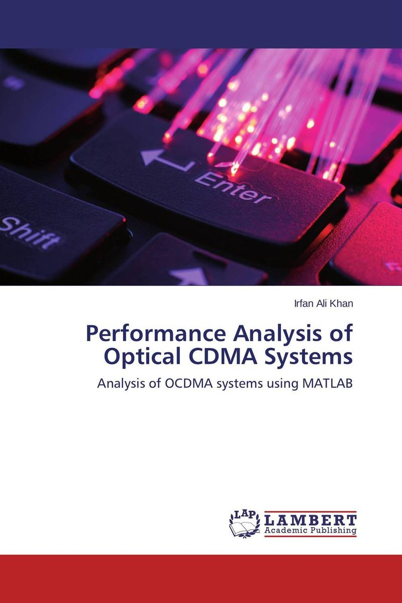 Performance Analysis of Optical CDMA Systems optical fiber transmission systems based on mode division multiplexing