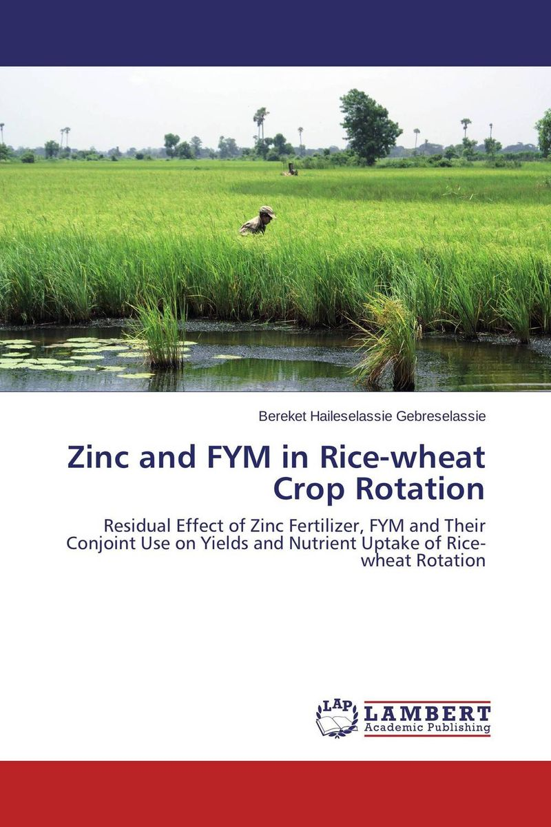 Zinc and FYM in Rice-wheat Crop Rotation natural enemy fauna in rice wheat system of india