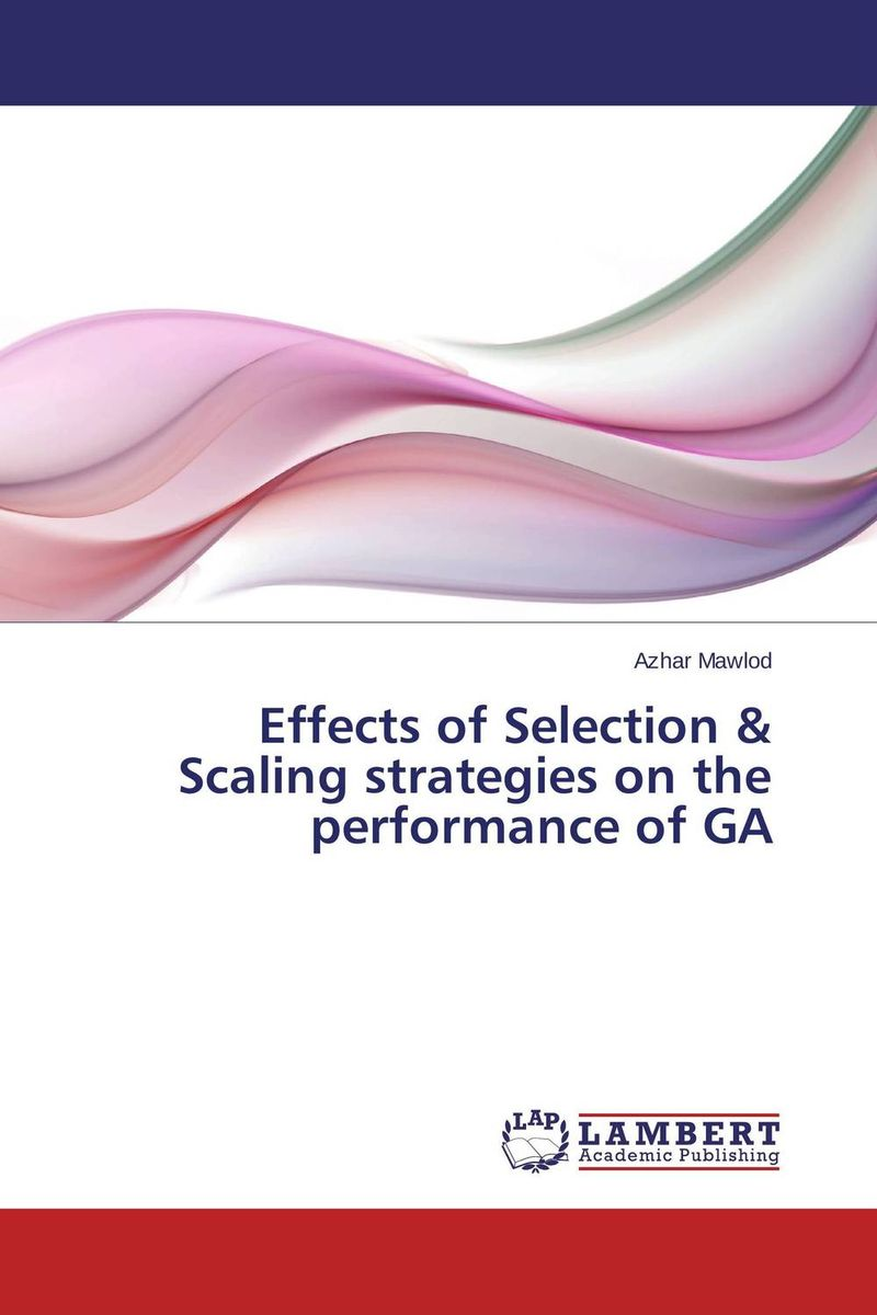 Effects of Selection & Scaling strategies on the performance of GA harsimranjit gill and ajmer singh selection of parameter 'r' in rc5 algorithm