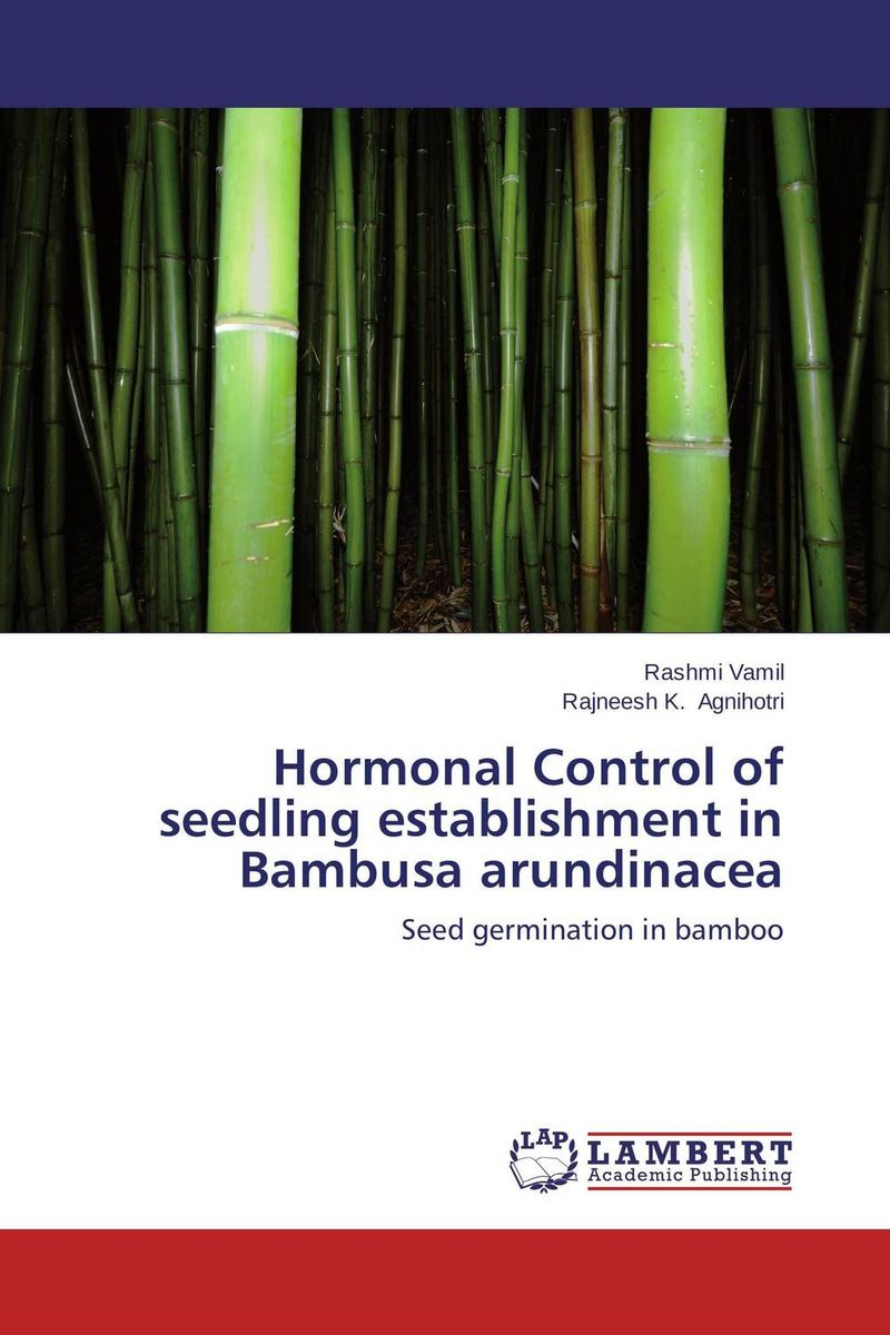 Hormonal Control of seedling establishment in Bambusa arundinacea improved expression of bacterial chia in plant by codon optimisation