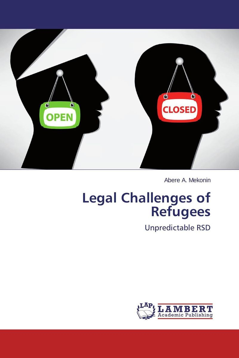 Legal Challenges of Refugees legal systems of the contemporary world monograph