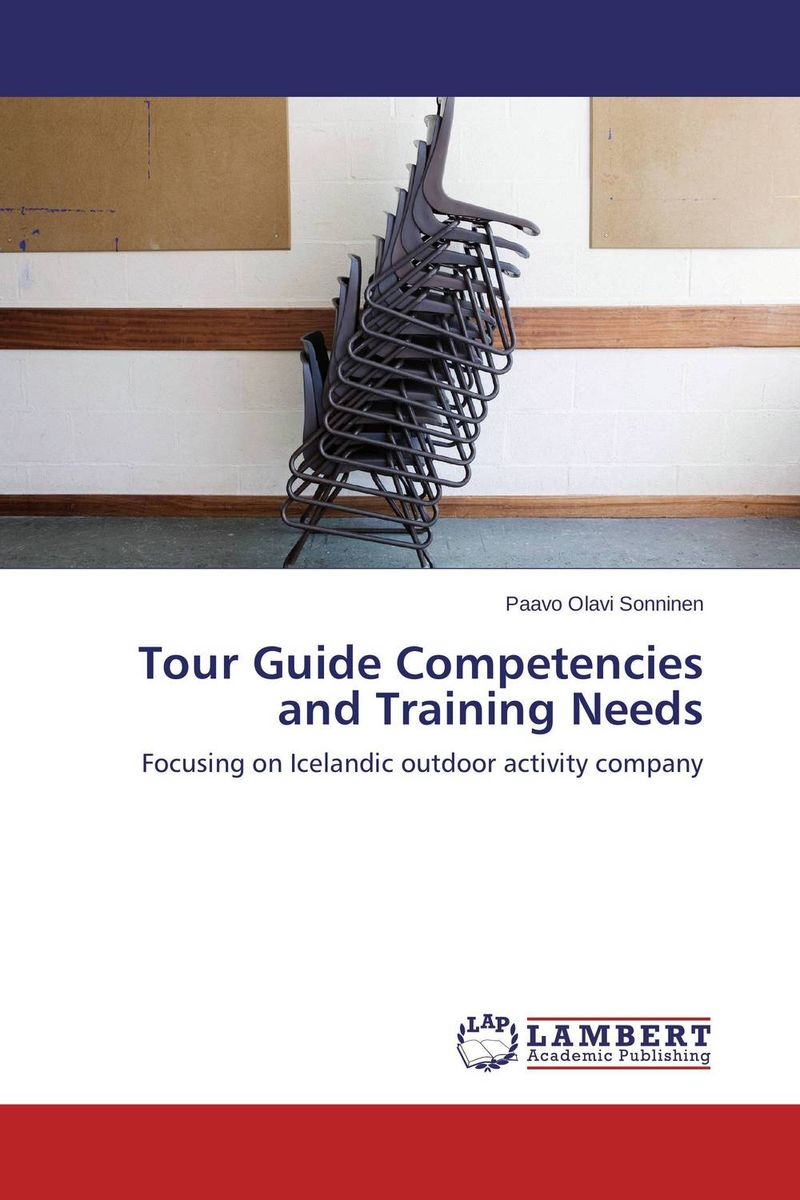 Tour Guide Competencies and Training Needs jill anne o sullivan validating academic training versus industry training using erp