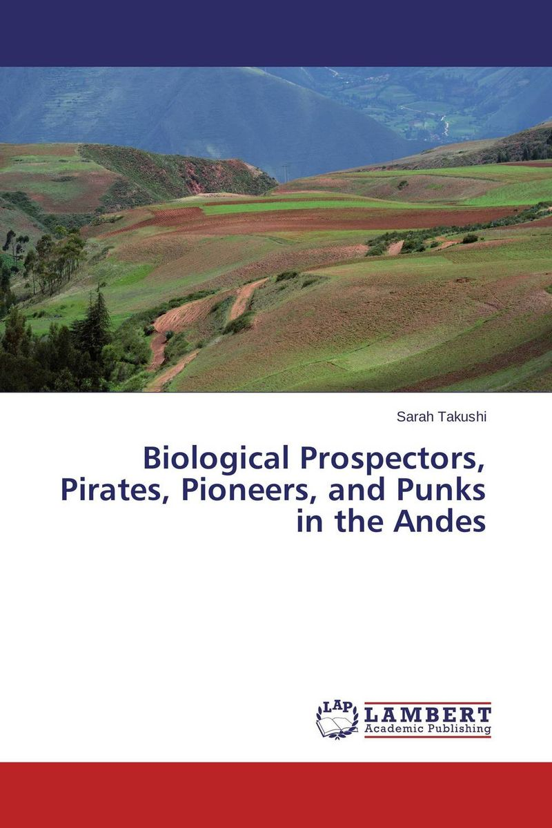 Biological Prospectors, Pirates, Pioneers, and Punks in the Andes disraeli sybil or two nations