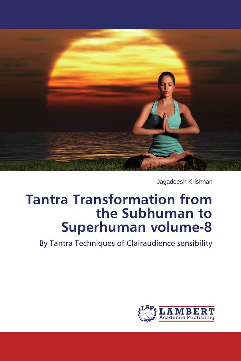 Tantra Transformation from  the Subhuman to Superhuman volume-8 пролит супер септо капсулы 60шт
