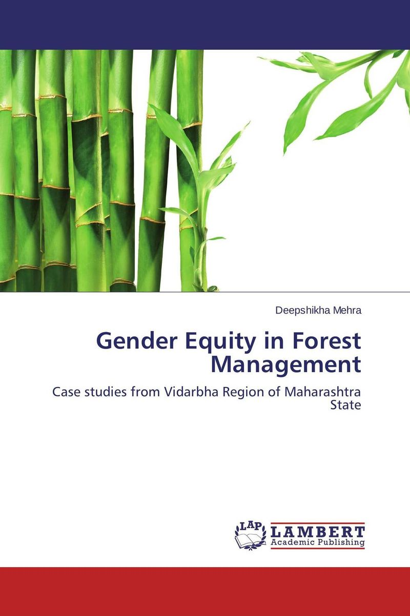 Gender Equity in Forest Management forest utilization by local communities in sinharaja rain forest