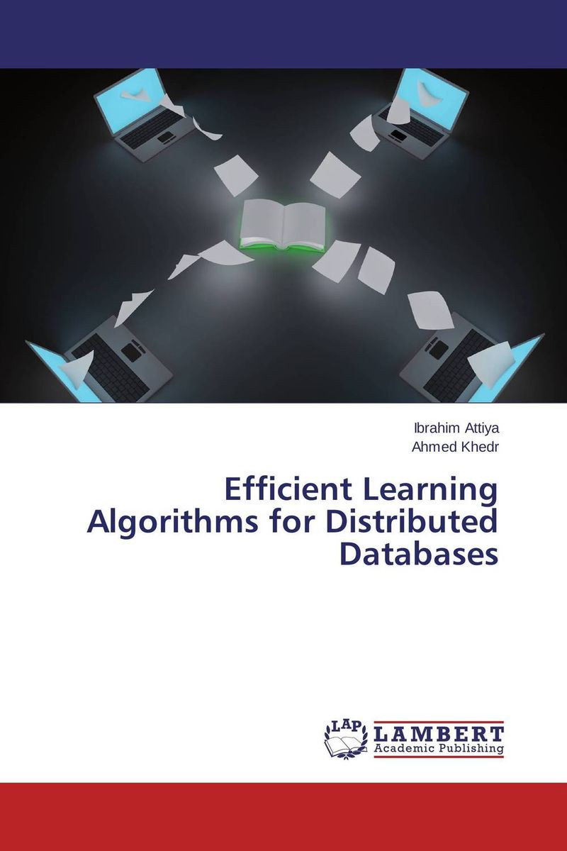 Efficient Learning Algorithms for Distributed Databases animated algorithms – a hypermedia learning environment for introduction to algorithms cd