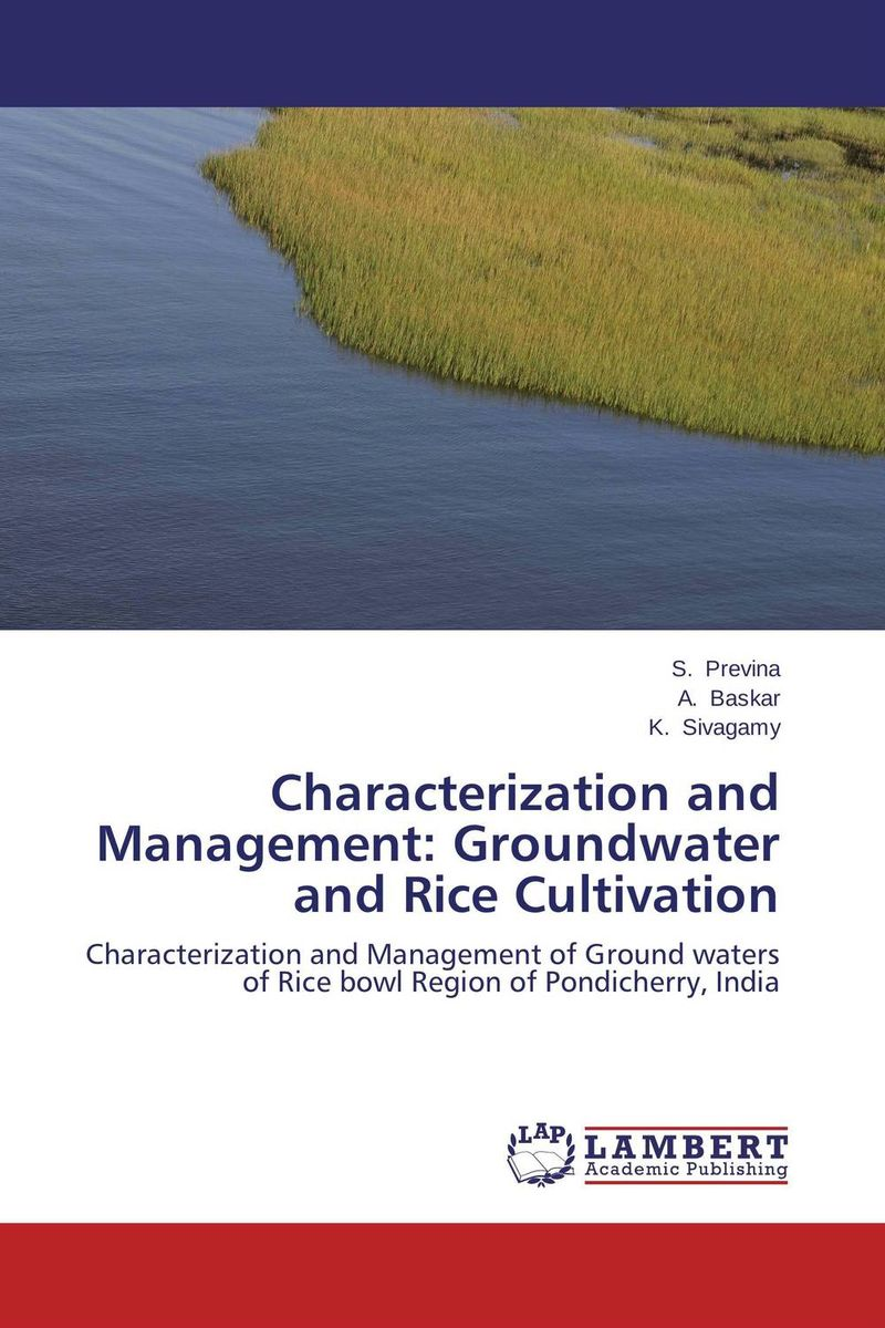 Characterization and Management: Groundwater and Rice Cultivation purnima sareen sundeep kumar and rakesh singh molecular and pathological characterization of slow rusting in wheat