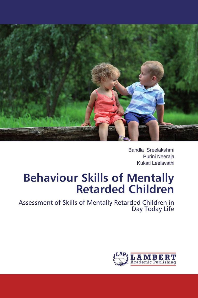 Behaviour Skills of Mentally Retarded Children traditional care practices for mentally challenged children in ghana