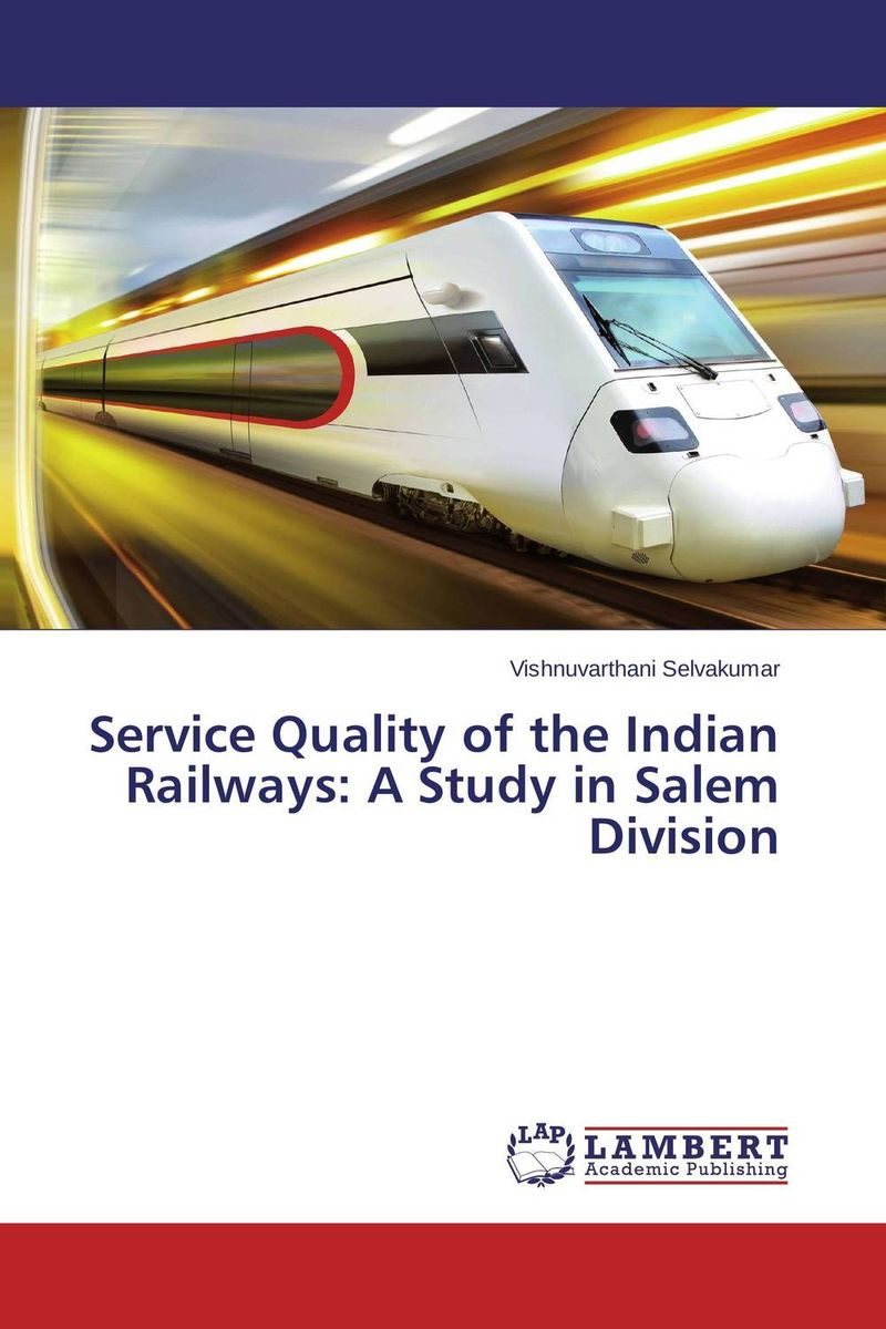 Service Quality of the Indian Railways: A Study in Salem Division recycle and reuse of waste water for a railway station