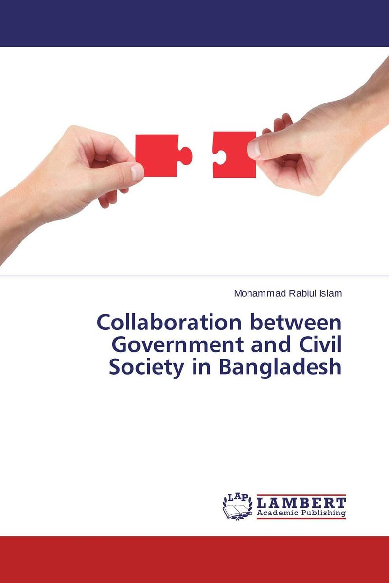 Collaboration between Government and Civil Society  in Bangladesh driven to distraction