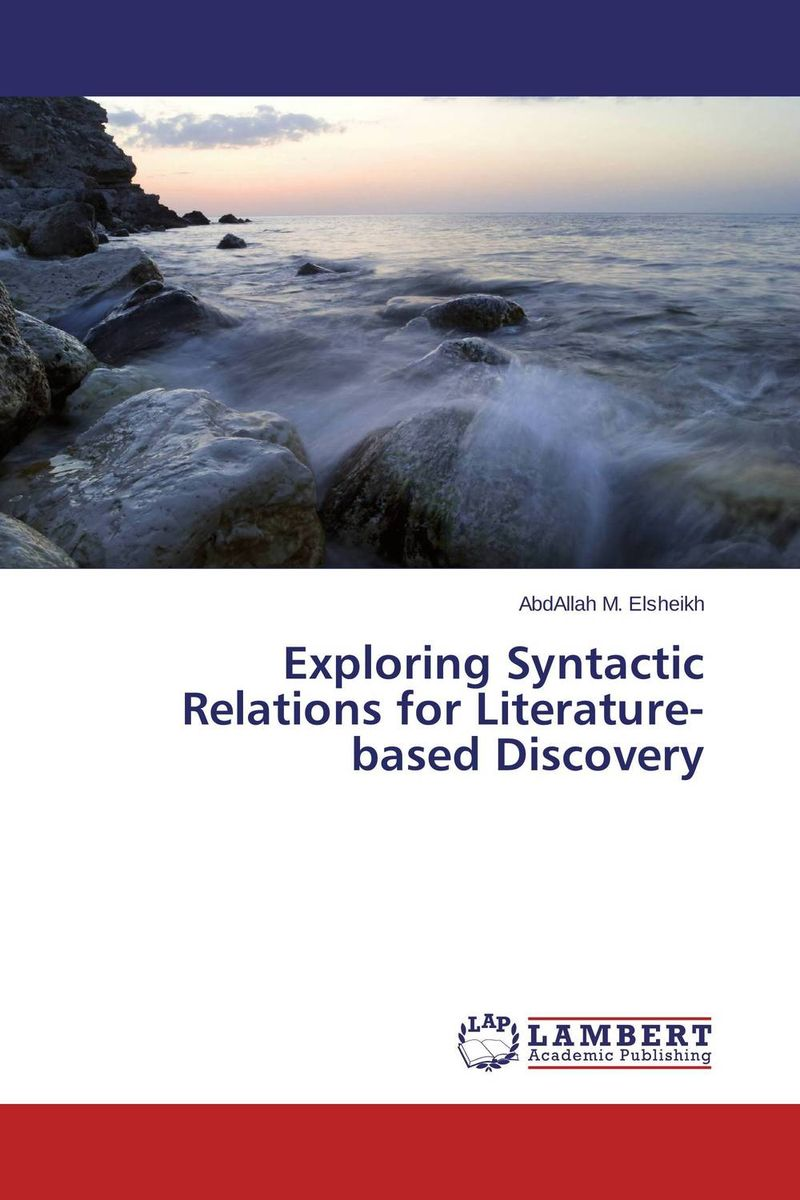 Exploring Syntactic Relations for Literature-based Discovery