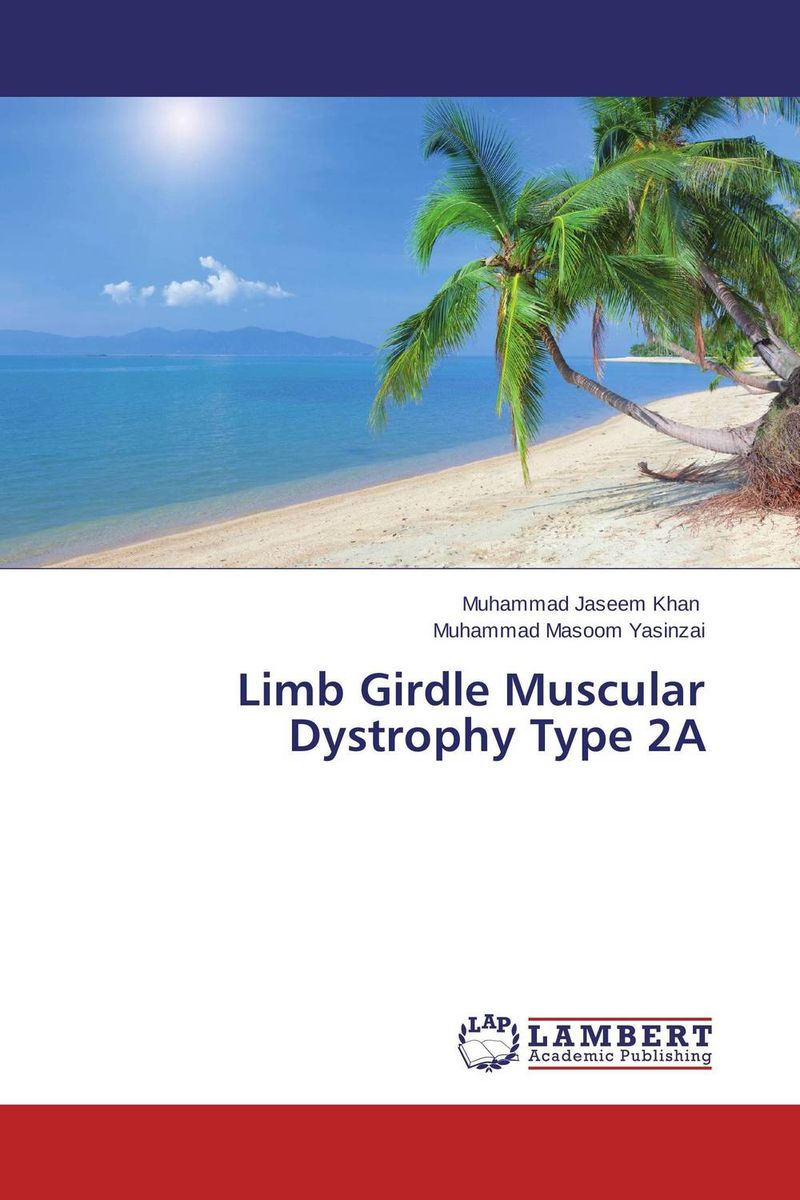 Limb Girdle Muscular Dystrophy Type 2A greg dos for dummies qr 2e