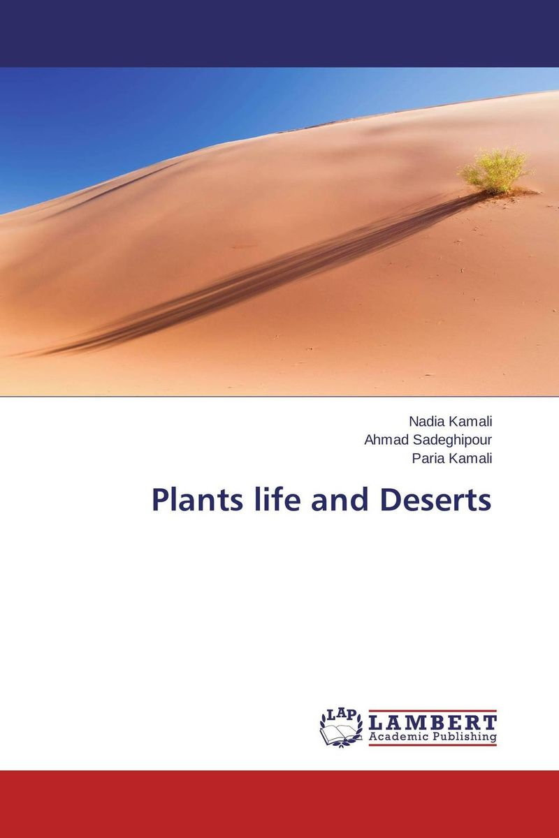Plants life and Deserts the desert and the blade