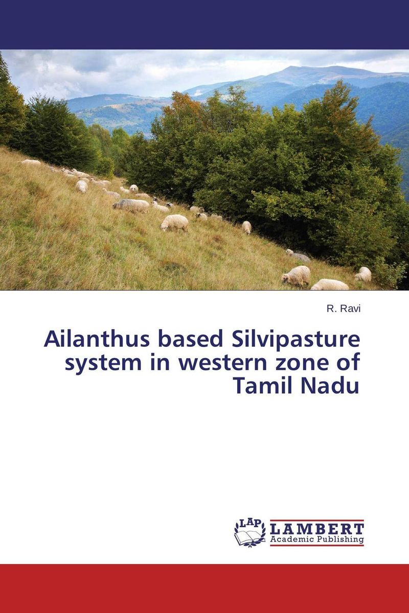 Ailanthus based Silvipasture system in western zone of Tamil Nadu coloring of trees