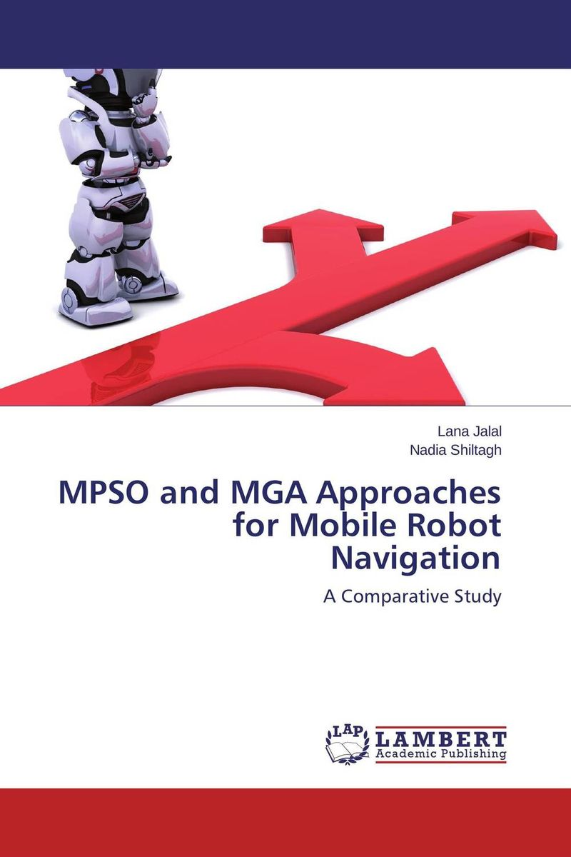 MPSO and MGA Approaches for Mobile Robot Navigation mobile robot motion planning