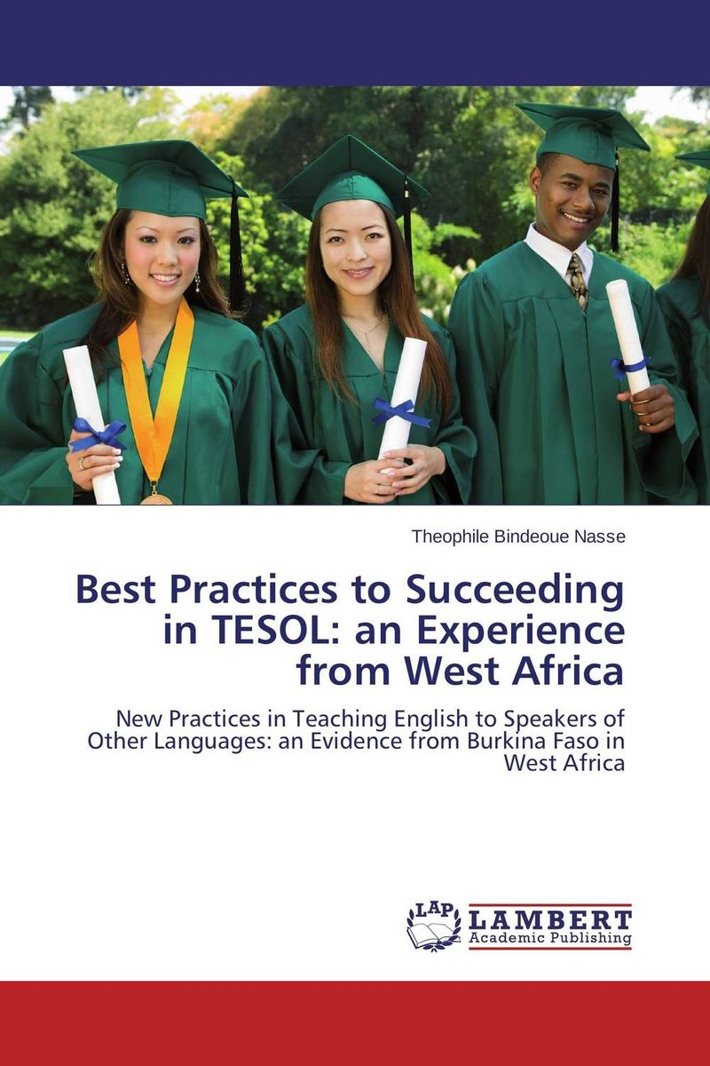 Best Practices to Succeeding in TESOL: an Experience from West Africa pedagogical concerns in management of english language teaching