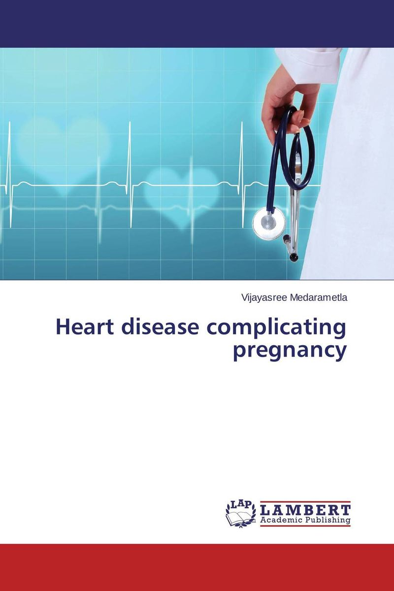 Heart disease complicating pregnancy салфетки heart of india 200 5