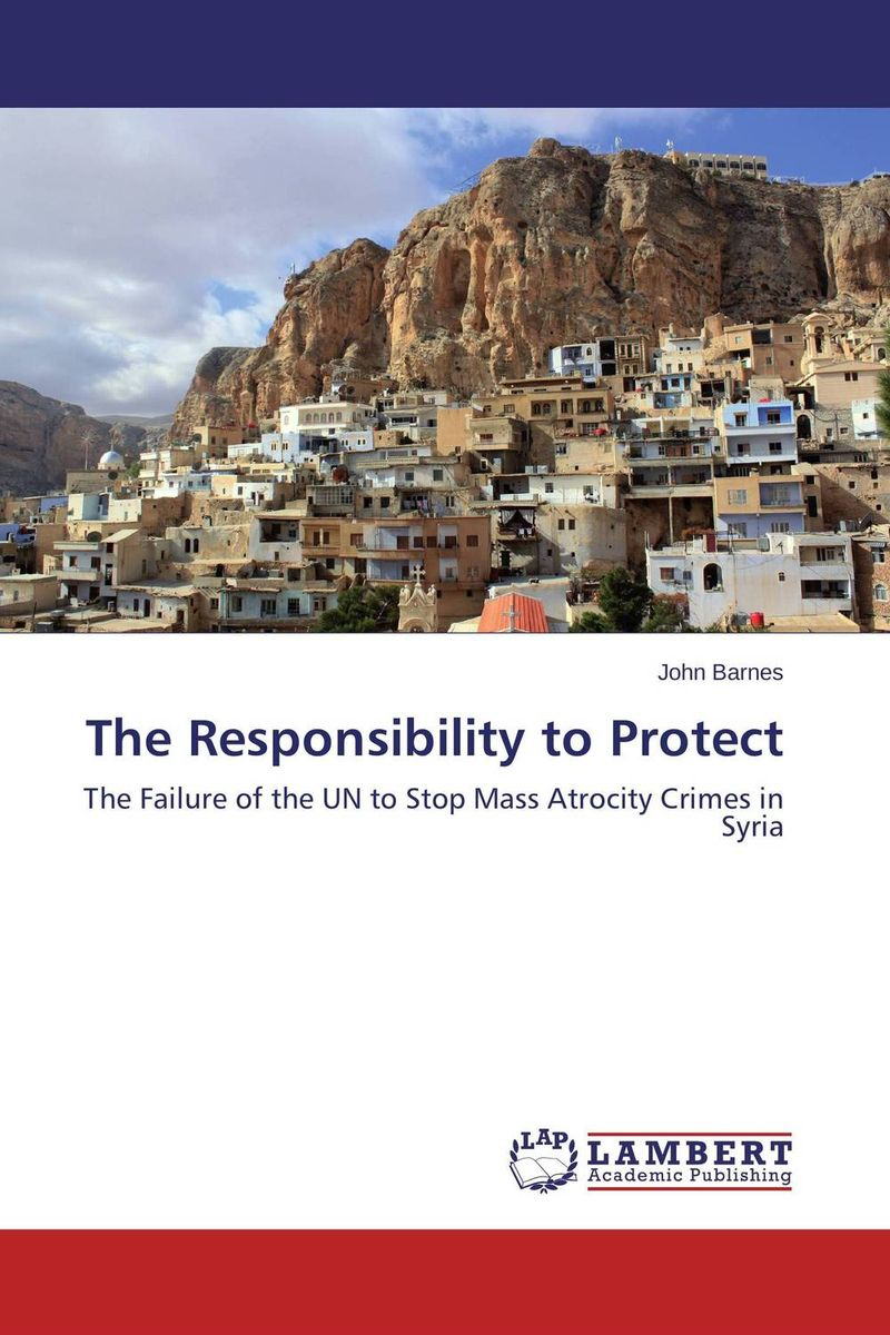 The Responsibility to Protect affair of state an