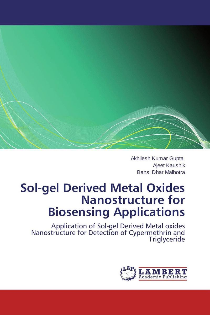 Sol-gel Derived Metal Oxides Nanostructure for Biosensing Applications rakesh kumar tiwari and rajendra prasad ojha conformation and stability of mixed dna triplex